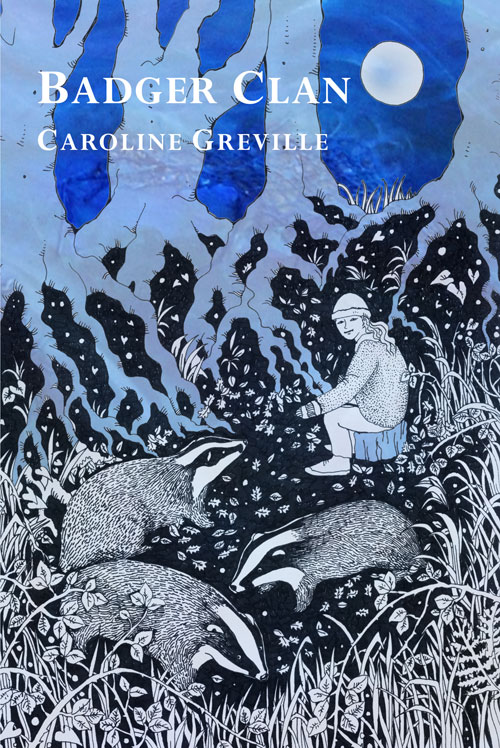 Badger Clan by Caroline Greville - front cover